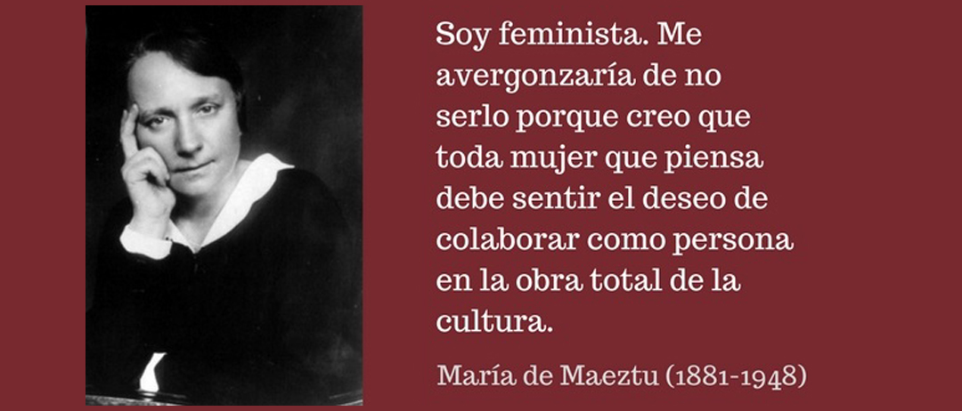Mujer del mes Symetrías: María de Maeztu. «Soy feminista, me avergonzaría no serlo»